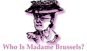 Madame Brussels